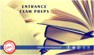 ENTRANCE EXAM PREPS_Shine consultancy_ Study abroad