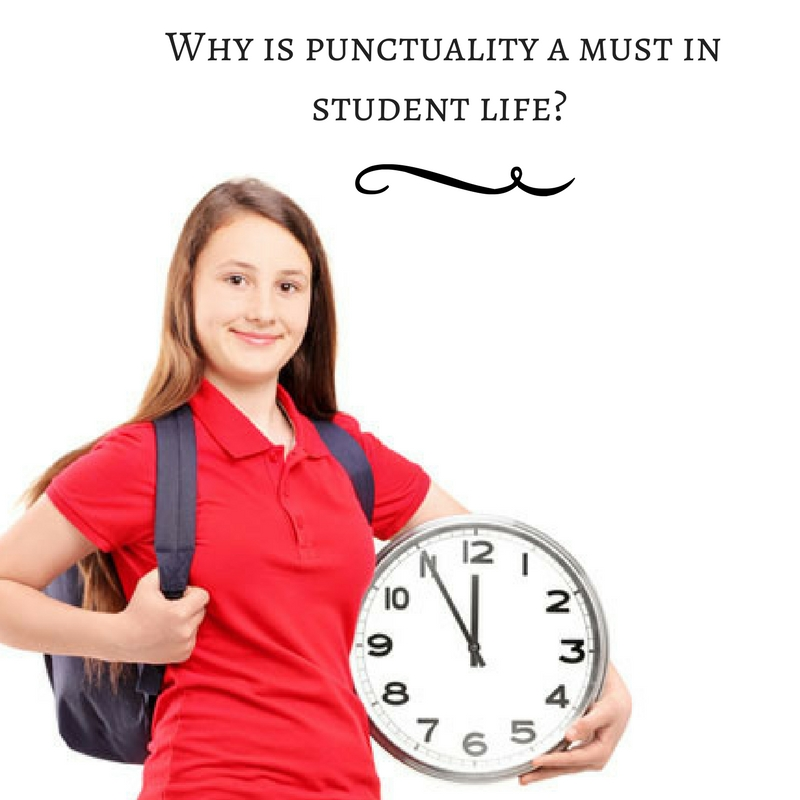 importance of regularity and punctuality in students life