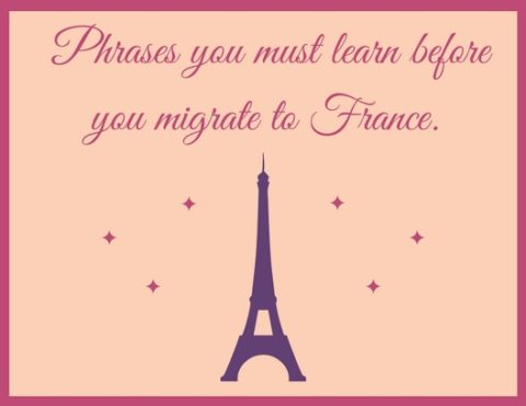 Phrases to be learned before going France - shine Consultancy - overseas education- study abroad - borivali - Study abroad consultancy in borivali- ielts training in borivali- pte training in borivali - toefl training in borivali