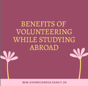 Benefits of Volunteering while studying abroad