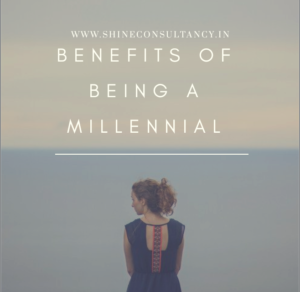 Benefits of being a millenial