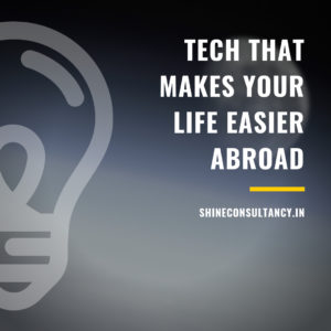 Tech that makes your life easier abroad